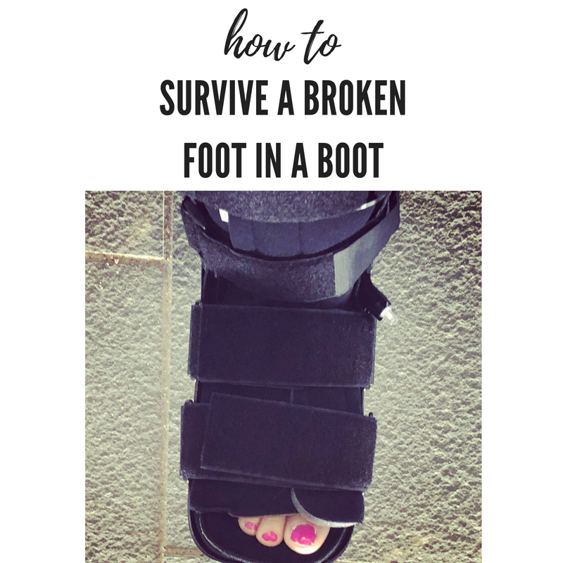 How To Survive A Broken Foot While in a Walking Boot - Momma