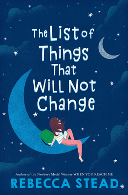 Book Review: The List of Things That Will Not Change by Rebecca Stead