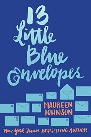 cover image for 13 Little Blue Envelopes, a YA travel adventure