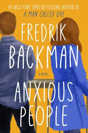 Anxious People by Fredrik Backman – Book Review