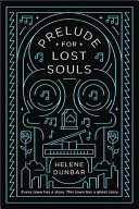 Prelude for Lost Souls by Helene Dunbar – A Book Review