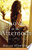 Love In the Afternoon by Karen Hawkins – A Dove Pond Novella