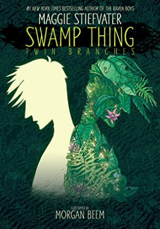 cover image for Swamp Thing: Twin Branches