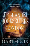 The Left-Handed Booksellers of London by Garth Nix – Book Review