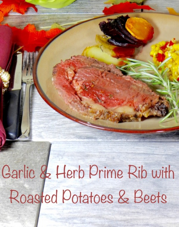 Garlic & Herb Prime Rib and Roasted Potatoes & Beets