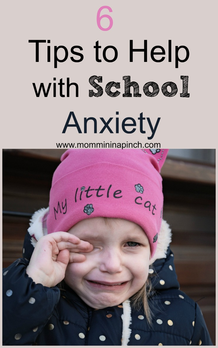 6 Tips to help with School Anxiety- These tips really helped my daughter when going to school. www.mommininapinch.com #Kidsanxiety #kids #parenting