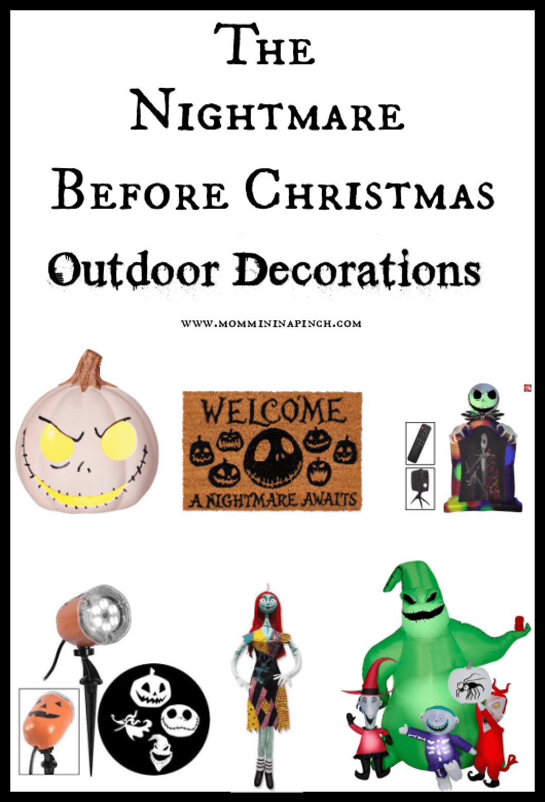The Nightmare Before Christmas Outdoor Decorations Mommin In A Pinch