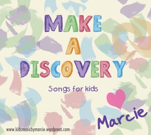 Make a Discovery (songs for kids)