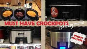 4 Must-Have Crock Pots for Busy Moms – Recipes Included!