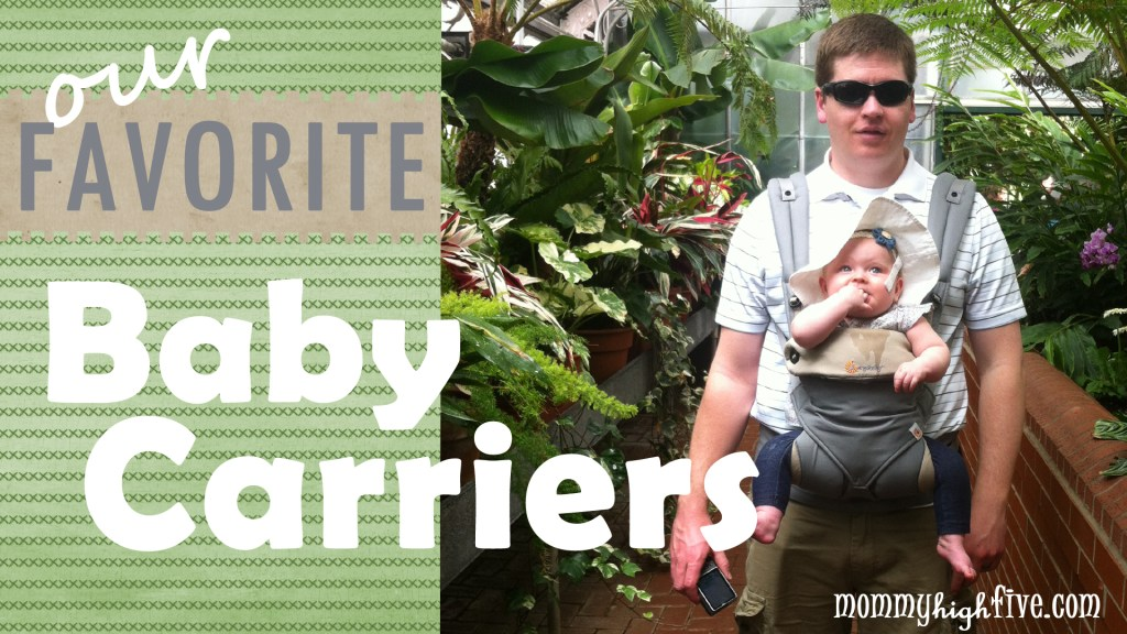 Our Favorite Baby Carriers