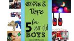 25 Best Gift Ideas and Toys for 5-Year-Old Boys 2018