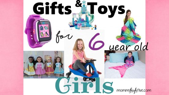 Gift Ideas and Toys for 6-year-old Girls