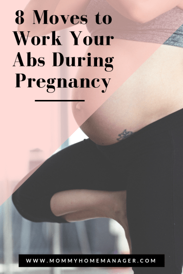 Keeping your core strong during pregnancy will help with back pain, waddling, child birth, and recovering after baby is born. Check out these 8 moves to work your abs during pregnancy. #fitpregnancy #pregnancy #pregnant #fitmom #prenatalexercise