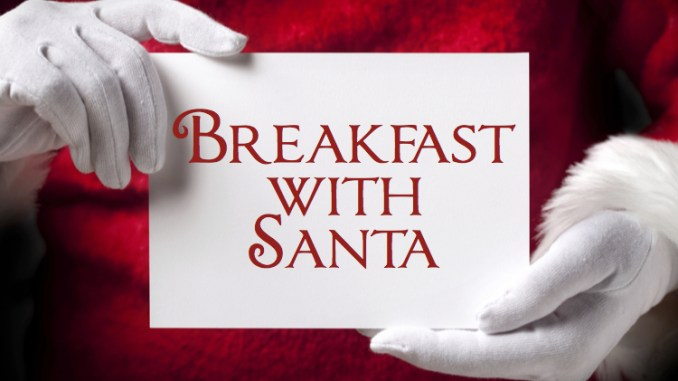 How About Breakfast With Jolly Old Saint Nick Santa Will Be Making Many Local Appearances Heres Where You Can Have