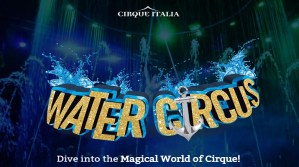 Cirque Italia - Water Circus (Woodbridge, NJ) @ Woodbridge Center | Woodbridge Township | New Jersey | United States