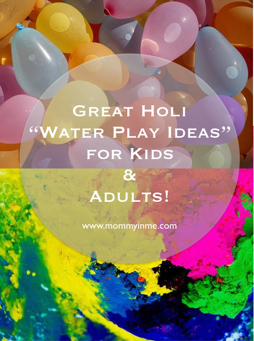 Holi Fun and Summer fun, Read best Holi water play and games ideas for kids #holi #holifun #holiplay #waterplay #watergun #bubbleplay #waterbeads #waterballoons #Holiwaterplay #forkids