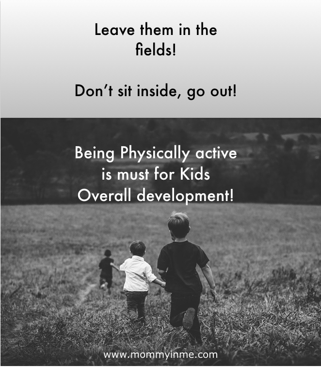 Its time to ensure that children are Physically active to help them be healthy and happy. In this digital era, Here are some tips to help you how to make kids Physically active. Rather than making them sit at home, go out and allow kids to explore, have fun with other children. Read the importance of being Physically active child. #activechild #physicallyactive #parentinghacks #parentingtips #parenting #child #development #healthy