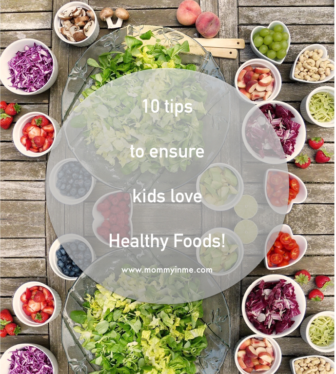 This #NationalNutritionweek , let's discuss about how to make a child love eating healthy options. This post answers to - How can I make my child healthy ? 10 Tips to ensure your child loves healthy food #healthy #healthyfood #healthykids #nutrition #food #healthyfood #forkids #parentingwin