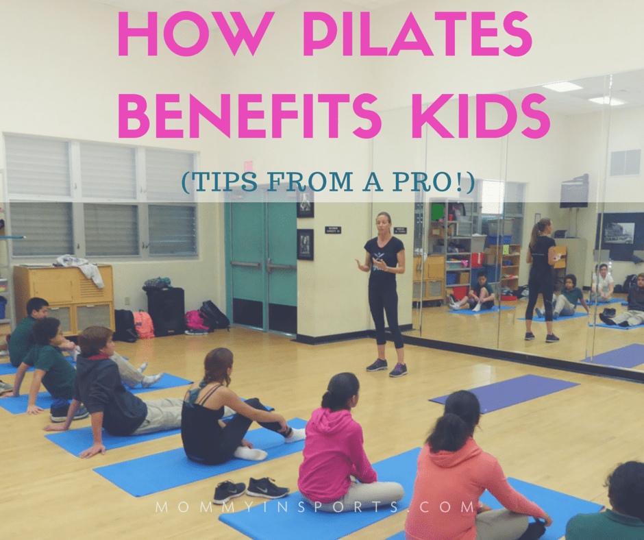 PILATES BENEFITS KIDS
