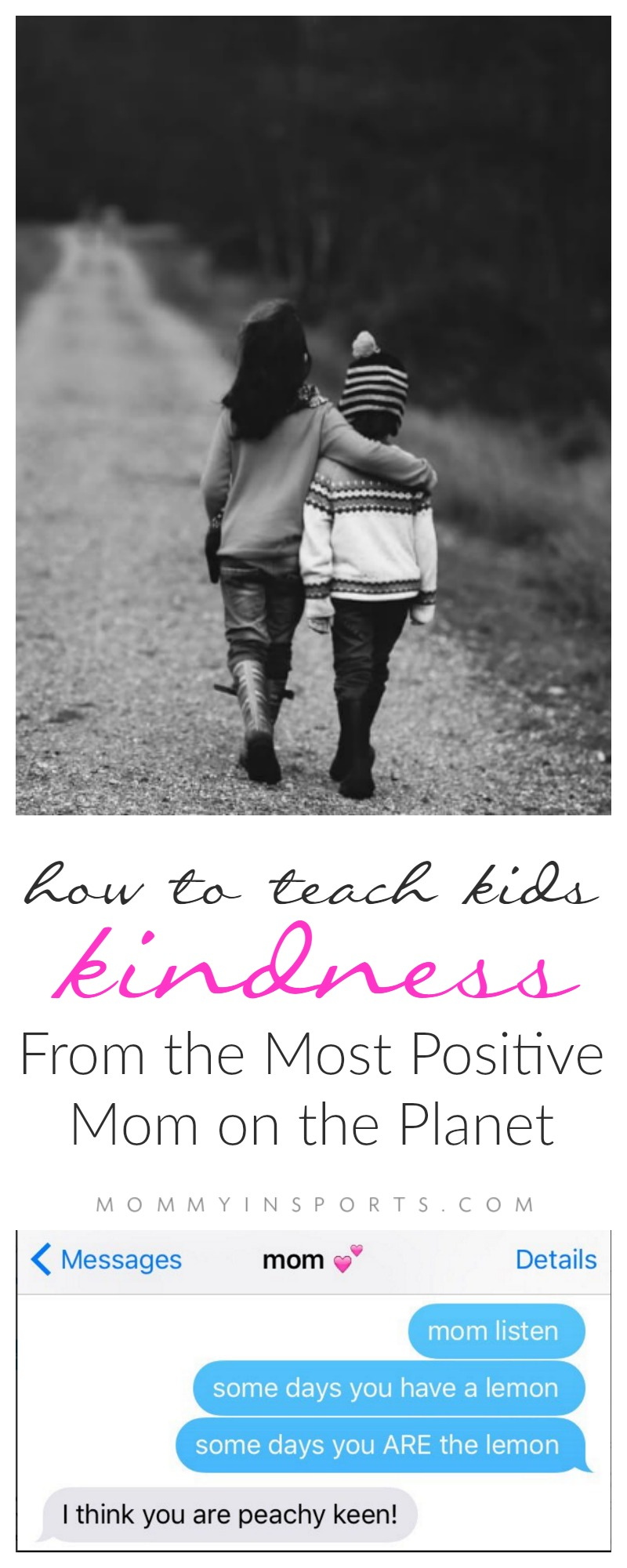 how-to-teach-kids-kindness-from-the-most-positive-mom-on-the-planet