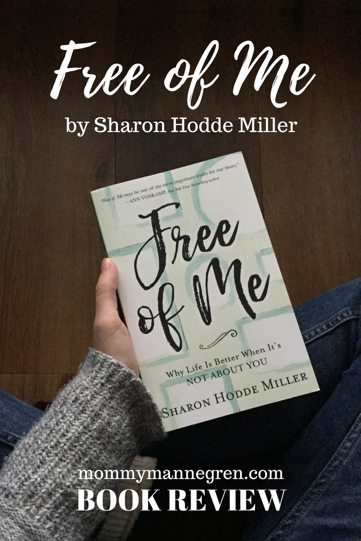 Free of Me by Sharon Hodde Miller - Book Review