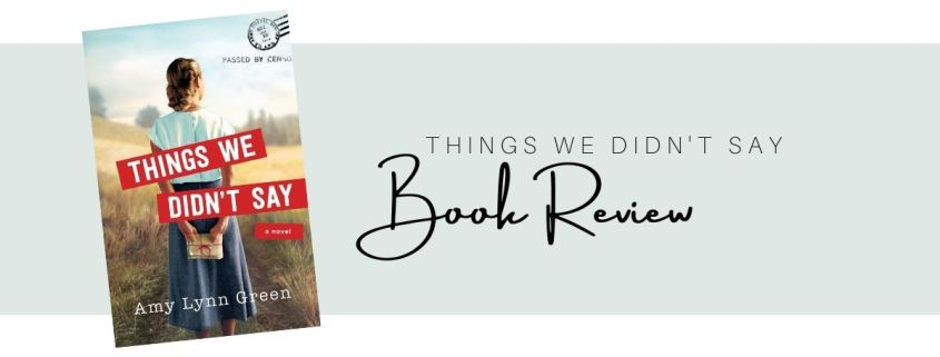 Things We Didn't Say Cover and Book Review
