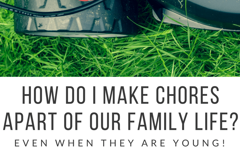 how do I get my kids to do chores?