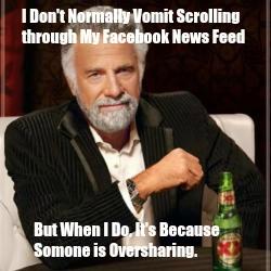 Oversharing Meme