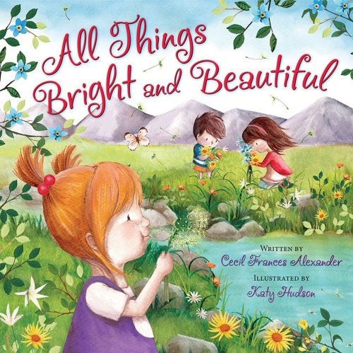 all things bright and beautiful book