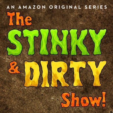 stinky & Dirty Show