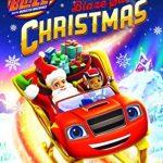 Blaze and the Monster Machines Save Christmas
