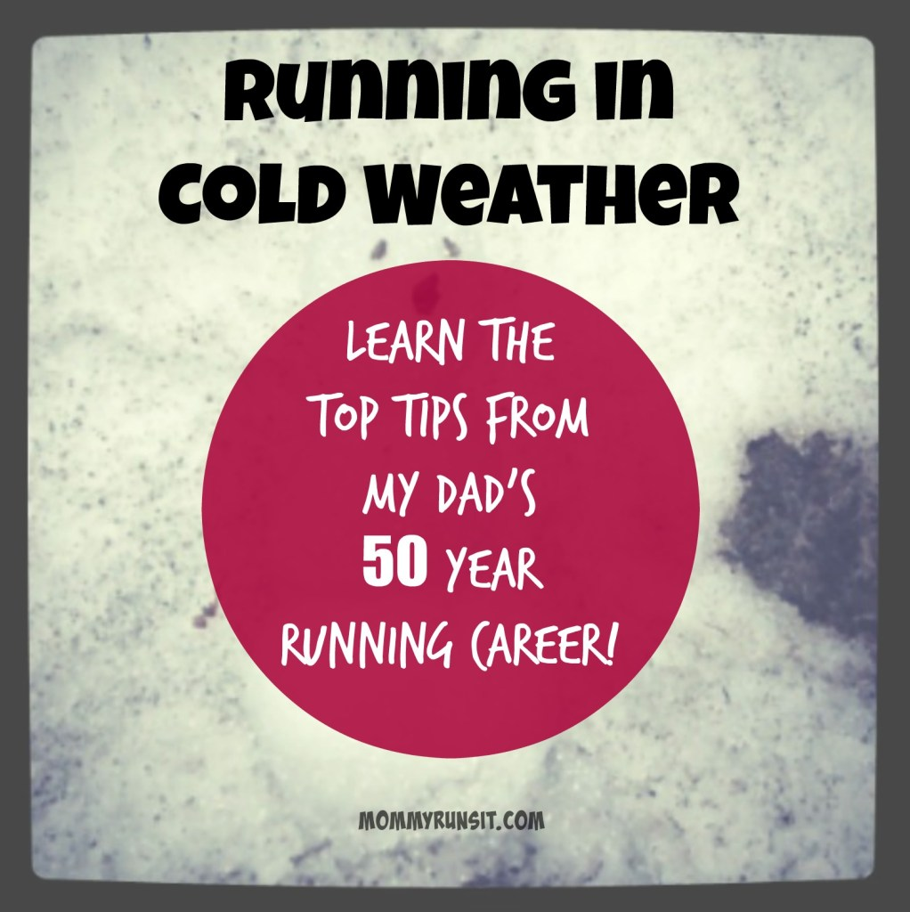 My Dad's Two Cents: Running in Cold Weather