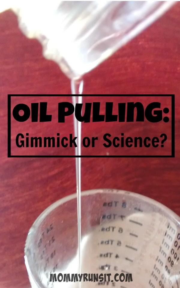 Oil Pulling   Mommy Runs It