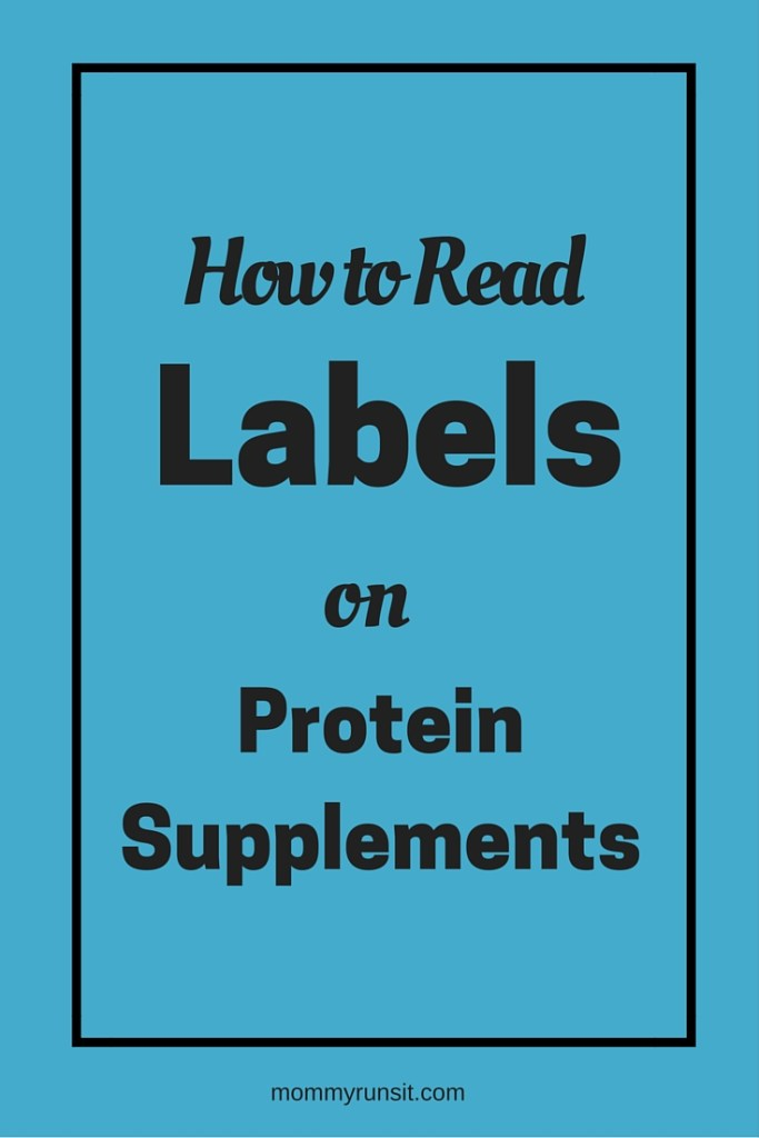 How to Read Labels on Protein Supplements