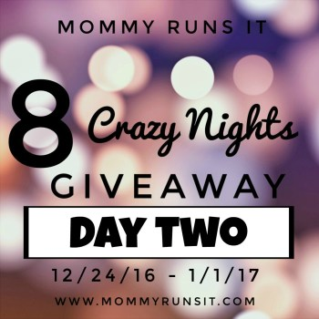 8 Crazy Nights of Giveaways: Day Two | Mommy Runs It | #8crazynightsgiveaway