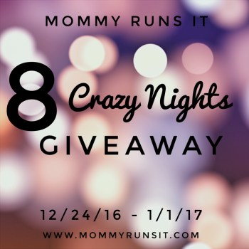 Are You Ready for 8 Crazy Nights of Giveaways? | Mommy Runs It