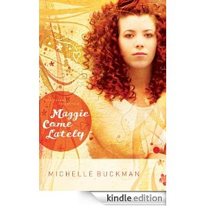 Maggie come lately kindle freebie