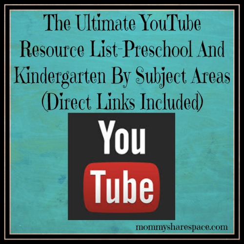 The Ultimate YouTube Resource List-Preschool And Kindergarten By Subject Areas- Direct Links Included