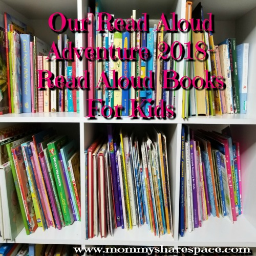 Our Read Aloud Adventure 2018- Read Aloud Books For Kids