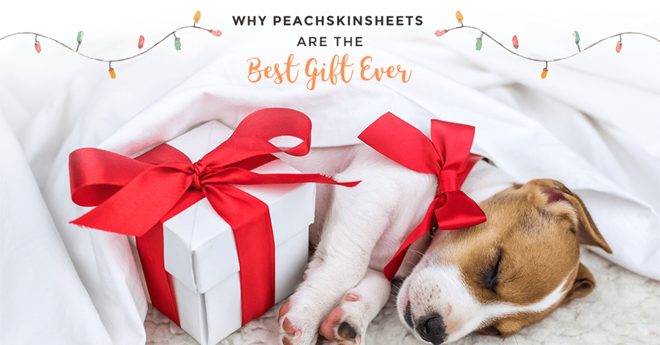 PeachSkinSheets Holiday Gifts #GiftsforEveryone