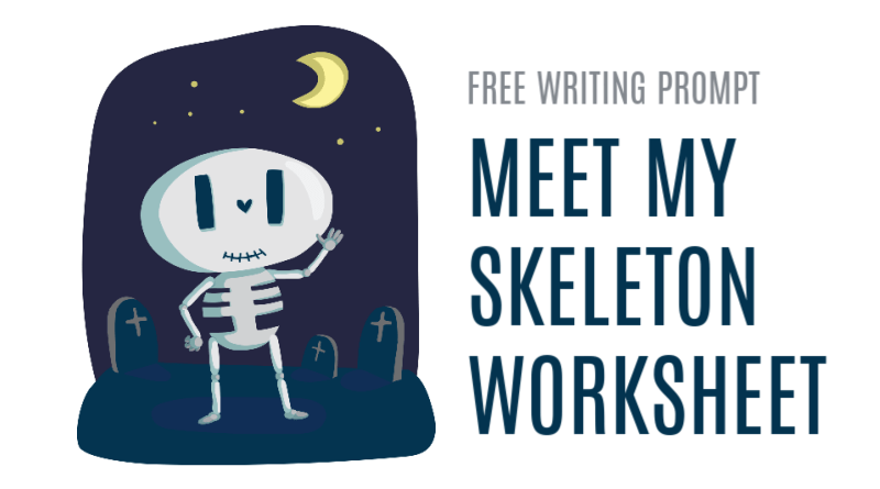 Meet My Skeleton Free Writing Prompt Worksheet