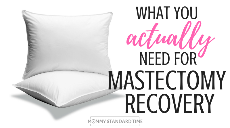 for mastectomy recovery