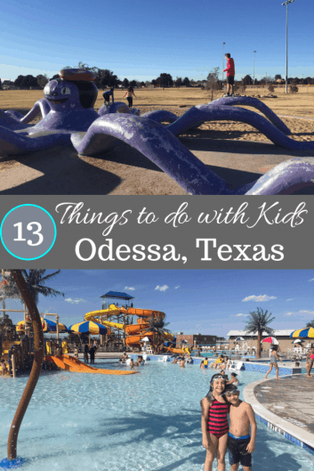 13 Things to do in Odessa with kids