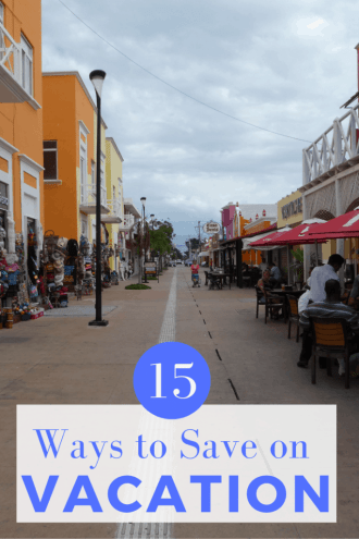 15 Ways to Save money on Vacation