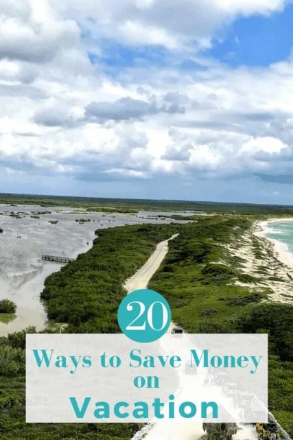 20 Ways to save money on vacation
