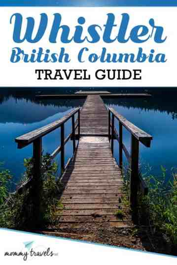 Whistler Travel Guide: Everything you need to know for a vacation in Whistler, British Columbia.