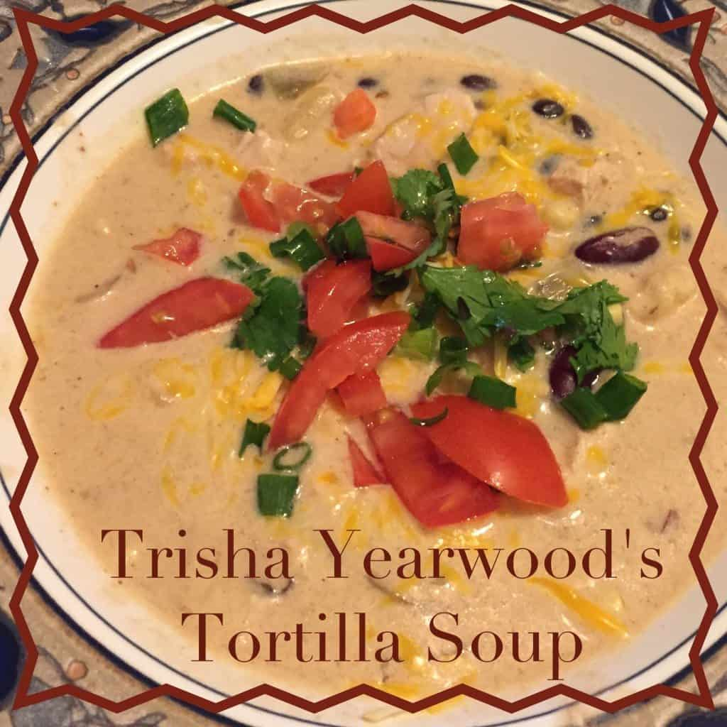 Trisha Yearwood's tortilla soup recipe