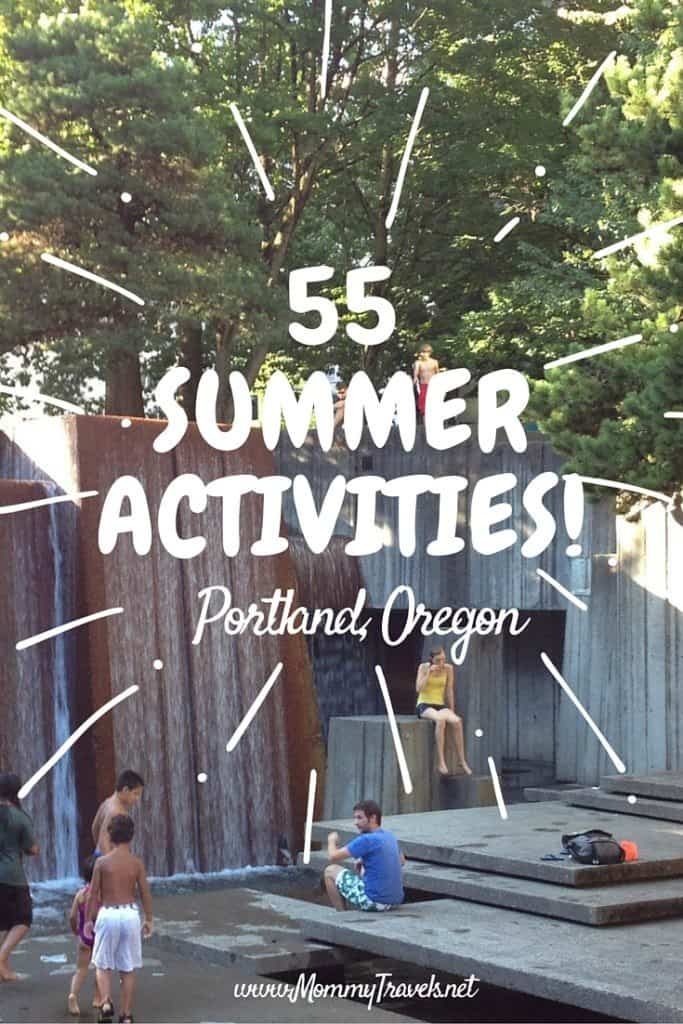 55 summer activities Portland, Oregon