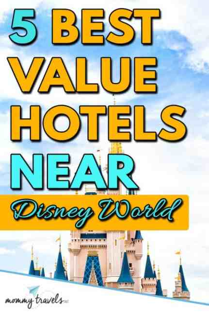5 Best Value Hotels near Disney World