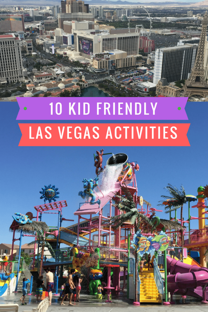 14 Kid Friendly Activities In Las Vegas Mommy Travels